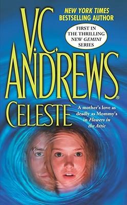 Celeste By Andrews, V. C.