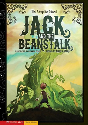 Jack and the Beanstalk By Hoena, Blake A. (RTL)/ Tercio, Ricardo (ILT)