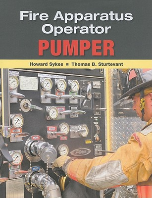Fire Apparatus Operator By Sykes, Howard/ Sturtevant, Thomas B.